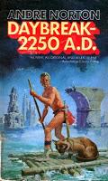 Andre Norton Daybreak 2250 AD (Star Man's Son) Post-Apocalyptic
