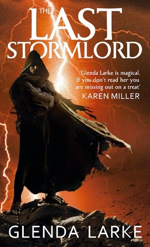 The Last Stormlord by Glenda Larke secondary world fantasy