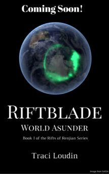 Riftblade World Asunder Epic Fantasy Novel by Traci Loudin