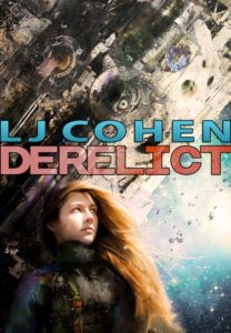 Derelict by LJ Cohen cover of girl on planet